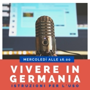 Promo del podcast Vivere in Germania