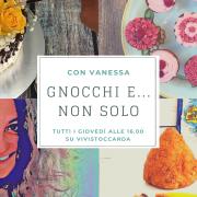 Gnocchi e non solo con Vanessa