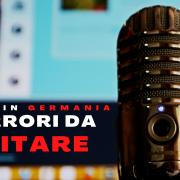 Germania, 5 errori da evitare. Podcast
