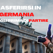 Trasferirsi in Germania. Consigli prima di partire.