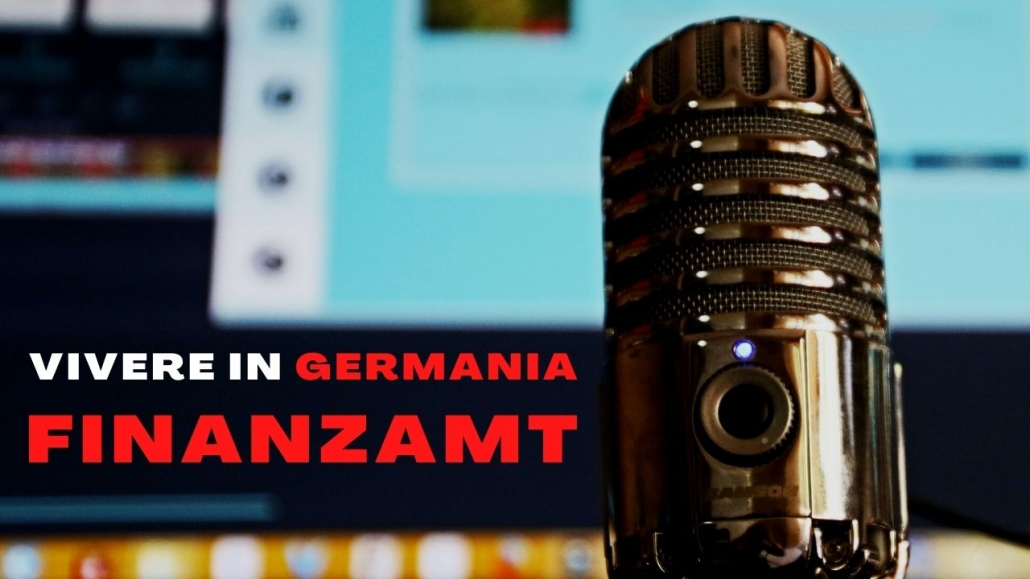 Finanzamt il fisco tedesco podcast