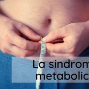 La Sindrome Metabolica