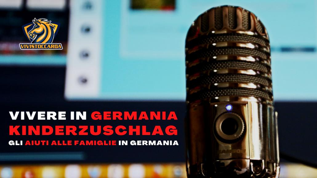 Kinderzuschlag gli aiuti tedeschi alle famiglie podcast