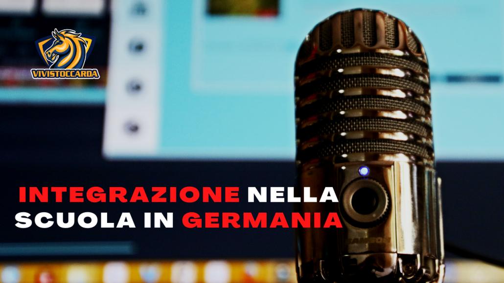Scuola in Germania, è possibile facilitarne l'integrazione? Podcast